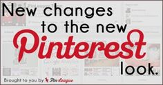 As you may – or may not – have noticed, the new Pinterest look has been gradually rolling out over the past few weeks.