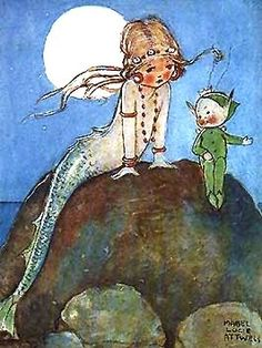 Under a full moon a little mermaid and wee fairy meet to share secrets... ~ Mabel Lucie Attwell