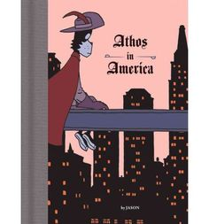 Athos in America by Jason