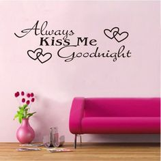 New hot Always Kiss Me Goodnight Vinyl Wall Art Decals Window Wall Stickers Home Art Room Decoration Drop Shipping HG-0675