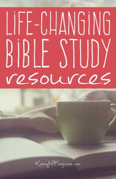 Life-changing Bible study resources, really? Oh yes! There is nothing more life-changing than digging deep into God's Word! Are you ready?