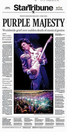 Prince remembered on newspaper front pages across the globe Prince And Mayte, My Prince, Prince Purple Rain, Paisley Park, Roger Nelson, Prince Rogers Nelson, Purple Reign, Film Serie, Musica