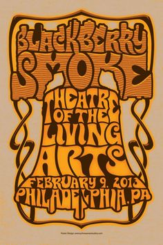 Blackberry Smoke w/ The Delta Saints - Fire in the Hole Tour - Theatre of the Living Arts, Philly - I Love It Loud, Blackberry Smoke, Band Posters, Movie Posters, Twisted Humor, Art Of Living, E Design, Rock N Roll, Theatre