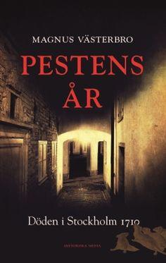 ladda ner PESTENS ÅR : DÖDEN I STOCKHOLM 1710 pdf mobi epub gratis