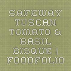 Safeway Tuscan Tomato & Basil Bisque | Foodfolio