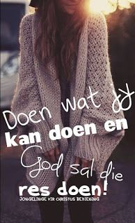Afrikaanse Quotes, God, Style, Dios, Swag, Allah, Praise God, Stylus, The Lord