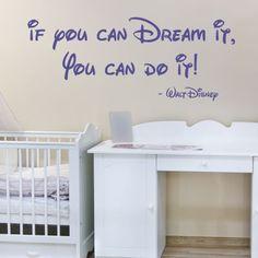 If you can Dream it - Walt Disney