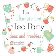 Ultimate List of Tea Party Ideas and Freebies! The Ultimate List of Tea Party Ideas and Freebies! - Homeschool GiveawaysThe Ultimate List of Tea Party Ideas and Freebies! Tea Party Activities, Tea Party Crafts, Tea Party Games, Tea Party Theme, Tea Party Birthday, 80th Birthday, Birthday Ideas, Daughter Birthday, Birthday Cakes