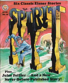 The Spirit Magazine #18, May 1978, NM, Wraparound cover by Eisner, 6 Spirit stories by Will Eisner reprinted from 1947-51, Clifford reprints from 1949 by Jules Feiffer, new story by Eisner, Comic Book Art by M. Thomas Inge. $42