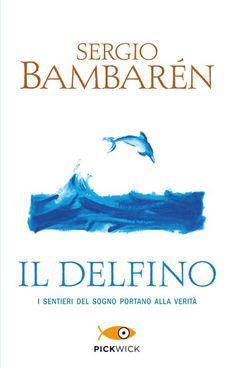 Il Delfino - Sergio Bambarén