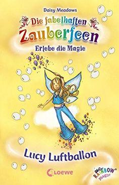 Lucy Luftballon (Die fabelhaften Zauberfeen) von Daisy Me... http://www.amazon.de/dp/3785565631/ref=cm_sw_r_pi_dp_Xqnoxb00SXR7A