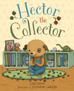 Hector The Collector  (Book) : Beeny, Emily A. : Hector begins collecting acorns of different sizes and shapes and is teased about it when his classmates find out, until their teacher explains about collections and asks who else has one. Includes author's note about various kinds of collections.