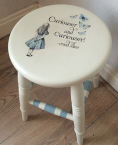 Alice In Wonderland stool Alice In Wonderland Garden, Alice In Wonderland Bedroom, Alice And Wonderland Quotes, Adventures In Wonderland, Diy Furniture, Hand Painted Furniture, Upcycled Furniture, Painted Stools, Bedroom Decor