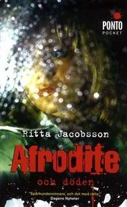 http://www.adlibris.com/se/product.aspx?isbn=9174750771 | Titel: Afrodite och döden - Författare: Ritta Jacobsson - ISBN: 9174750771 - Pris: 49 kr