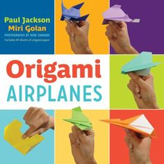 "Read ""Origami Airplanes"" by Paul Jackson available from Rakuten Kobo. Paul's origami, pop-up and paper sculpture books have sold more than 2 million copies worldwide. The spectacular paper a. Dinosaur Origami, Kids Origami, Origami Paper, First Time Flyer, Paul Jackson, Origami Artist, Airplane Art, Airplane Room, Bricolage"