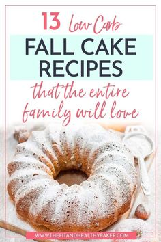 Pumpkin, Cinnamon, Ginger, Spice All Fall Flavors That You Can't Miss Because You're Eating Low Carb. Navigate To Bake Your Way Through The Fall With These 13 Low Carb Fall Recipes That The Entire Family Will Love. Fall Cake Recipes, Healthy Dessert Recipes, Pumpkin Recipes, Healthy Baking, Low Carb Recipes, Baking Recipes, Sweet Recipes, Healthier Desserts, Keto Desserts