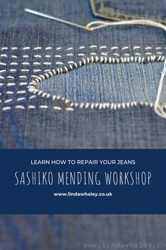 Sashiko Visible Mending Workshops in Oxfordshire UK with textile designer Linda Whaley. Sashiko is the Japanese art of visible mending. Instead of hiding rips, tears and marks of wear, this tradition celebrates the story of each piece of clothing. Japanese Embroidery, Hand Embroidery, Embroidery Designs, Embroidery Scissors, Embroidery Stitches, Knitting Stitches, Machine Embroidery, Sewing Hacks, Sewing Crafts