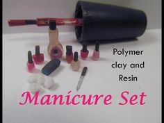 Manicure Set Polymer Clay and Resin Dollhouse Miniature - YouTube