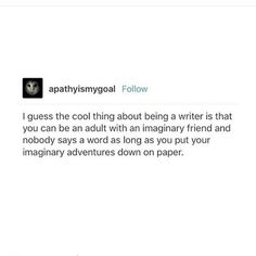 How are your imaginary adventures coming along?