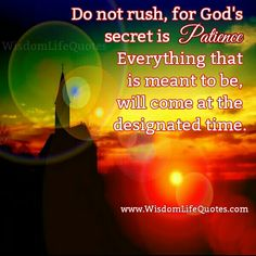 Do no rush...
