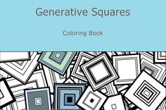 Adult Coloring Book Generative Squares by generative by ArtAtomic