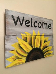 Pallets Front Porches Welcome Sign on reclaimed wood sunflower Welcome by HippieHoundUSA Pallet Painting, Pallet Art, Painting On Wood, Pallet Beds, Pallet Signs, Pallet Crafts, Wood Crafts, Diy And Crafts, Painted Signs