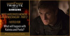 I voted for What will happen with Katniss and Peeta? as Tribute for The Hunger Games Tribute Awards #TheHungerGamesTribute  tribute.thehungergames.movie