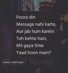 Or jab hm kary khty hai phone me charge nhi wahhhhhhhhhh Dear Diary Quotes, Love Song Quotes, Crazy Girl Quotes, Heart Quotes, True Quotes, Funny Quotes, People Quotes, Qoutes, Genius Quotes