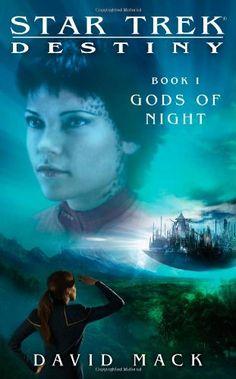 Star Trek: Destiny: Gods of Night by David Mack