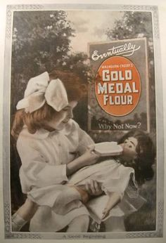 1916 Gold Medal FLour Ad ~ Girl Feeds Antique Doll