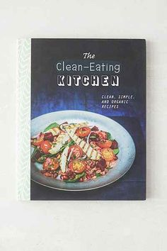 The Clean-Eating Kitchen By Parragon Books - Urban Outfitters