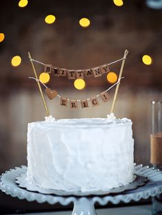 cake topper banner... How to :) ummm these are our names! now i have to have it!!
