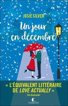 Buy Un jour en décembre by Josie Silver, Laura Bourgeois and Read this Book on Kobo's Free Apps. Discover Kobo's Vast Collection of Ebooks and Audiobooks Today - Over 4 Million Titles! 100 Books To Read, Fantasy Books To Read, Love Actually, Free Books, Good Books, Kindle, Book Review Blogs, Childrens Books, This Book