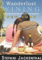 Wanderlust Wining New York: A Wine Country Activities Guide and Travel Companion San Francisco Girls, Books A Million, Cookery Books, Wine Country, Wine Tasting, Textbook, Wine Recipes, Kindle, Wanderlust