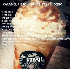 DIY caramel ribbon crunch the hubs! Starbucks Frappuccino, Starbucks Secret Menu Drinks, Starbucks Caramel, Smoothie Drinks, Smoothie Recipes, Smoothies, Yummy Drinks, Yummy Food, Frappe Recipe
