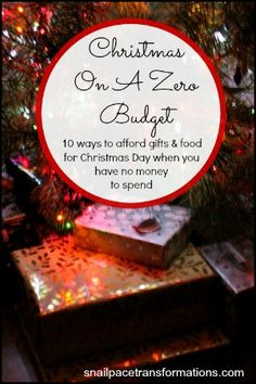 Christmas On A Zero Budget 10 ways to afford gifts & food for Christmas Day when you have no money to spend (med)