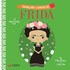 Counting With / Contando Con Frida ~~~ RJB: Frida Kahlo counting book!!!!
