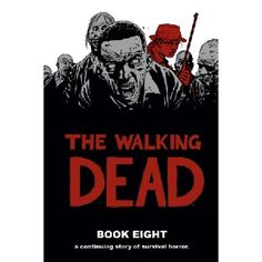 The Walking Dead Book 8 Hardcover Rick and his group rebuild from the events of NO WAY OUT and learn that maybe they can take part in A LARGER WORLD Collects The Walking Dead 85-96 Meet the Author Robert Kirkman ROBERT KIRKMAN is best http://www.MightGet.com/january-2017-13/the-walking-dead-book-8-hardcover.asp