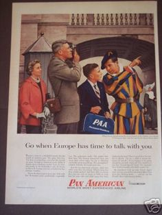 1956 Swiss Guards Photo Pan American Airline Vintage Ad ...sold for $13.04 in 2012 Vintage Airline, Vintage Ads, Vintage Prints, Swiss Guard, Travel Ads, The Golden Years, Aircraft, Marketing, Usa