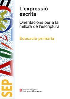 L'expressio escrita. Orientacions per a la millora de l'escriptura Catalan Language, Conte, Texts, Activities For Kids, Classroom, Teaching, Writing, Education, School
