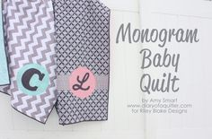Diary of a Quilter - Monogram Baby Quilt tutorial