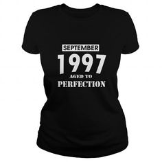 09 September 1997 September 09  Born Birthday Aged to Perfection T Shirt Hoodie Shirt VNeck Shirt Sweat Shirt Youth Tee for womens and Men #September