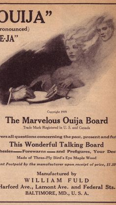 Handout/From the collection of the Talking Board Historical Society 1920 Ouija ad.