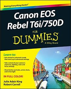 Canon EOS Rebel T6i / 750D For Dummies (For Dummies (Comp... http://www.amazon.com/dp/1119128838/ref=cm_sw_r_pi_dp_iHGuxb1TRARMA