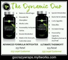 The Dynamic Duo - Advanced Formula Fatfighter and Ultimate Thermofit by It Works Global!  Jump start your weight loss with our fabulous health conscious products. Enroll as a Loyal Customer and save 30 - 45% today! https://gocrazywraps.myitworks.com. work global, work pin, it works thermofit, it works global products