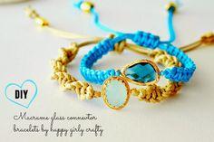 happy girly crafty: Macrame glass connector bracelet DIY    super cute bracelets