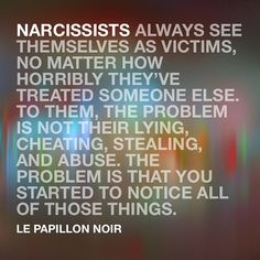 Narcissistic Abuse Recovery — Nothing is ever their fault. Narcissistic People, Narcissistic Behavior, Narcissistic Sociopath, Narcissistic Personality Disorder, Narcissistic Mother, Great Quotes, Me Quotes, Inspirational Quotes, Trauma