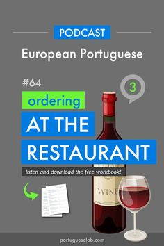 Portuguese Lab Podcast - European Portuguese - 64 - Ordering at the restaurant - Practice speaking in Portuguese with speaking drills focusing on ordering at the restaurant. Portuguese Grammar, Learn To Speak Portuguese, Learn Brazilian Portuguese, Portuguese Lessons, Portuguese Language, Common Quotes, Simple Sentences, Learn A New Language, Learning Resources
