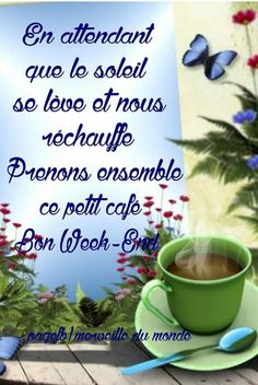 Bon Weekend, Good Morning, Jadore, Messages, Coffee, Morning Pics, Good Morning Coffee, Days Of Week, Happy Sunday