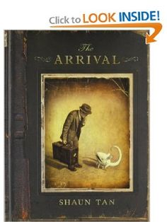 The Arrival by Shaun Tan powerful wordless book with the theme of immigration